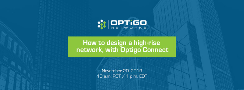 How to design a high-rise network Optigo Connect
